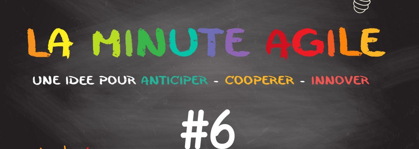 Minute Agile #6