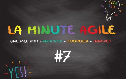 Minute Agile #7